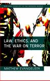 Law, Ethics, and the War on Terror 9780745641096