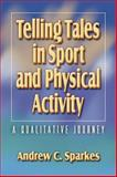 Telling Tales in Sport and Physical Activity 9780736031097