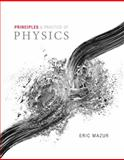 Principles and Practice of Physics Volume 1 (Chs. 1-21) 1st Edition