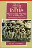 Architecture and Art of Southern India 9780521441100
