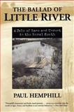 The Ballad of Little River 9780817311100