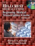Instructor's Manual to Accompany Hillcrest Medical Center 9781401841102
