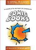 A Complete History of American Comic Books 9781433101106