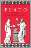 The Laws of Plato 1st Edition