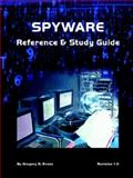 Spyware Reference and Study Guide 9780974561110