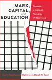 Marx, Capital, and Education
