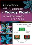 Adaptations and Responses of Woody Plants to Environmental Stresses 9781560221111