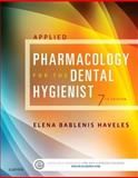 Applied Pharmacology for the Dental Hygienist 9780323171113