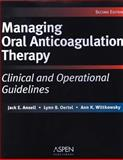 Managing Oral Anticoagulation Therapy 9780834221116