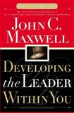Developing the Leader Within You 1st Edition