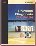 Physical Diagnosis of Pain 9781416001126