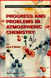 Progress and Problems in Atmospheric Chemistry 9789810221133
