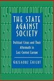 The State Against Society 9780691011134