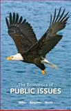 The Economics of Public Issues 17th Edition