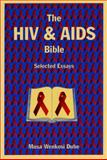 The HIV and AIDS Bible 9781589661141