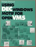 Using DECWindows Motif for OpenVMS 9781555581145