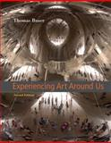 Experiencing Art Around Us 2nd Edition