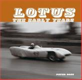 Lotus the Early Years 9781902351148