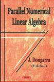 Parallel Numerical Linear Algebra 9781590331149