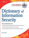Dictionary of Information Security 9781597491150