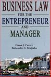 Business Law for the Entrepreneur and Manager 9780977421152