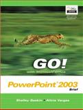 Go! With Microsoft Office PowerPoint 2003 9780131451155
