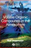 Volatile Organic Compounds in the Atmosphere 9781405131155