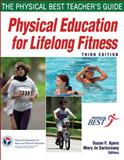 Physical Education for Lifelong Fitness 3rd Edition