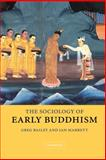 The Sociology of Early Buddhism 9780521831161