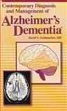 Contemporary Diagnosis and Management of Alzheimer's Dementia 9781931981163