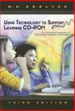 Using Technology to Support Learning 9780131721166