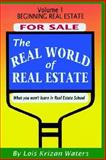 The Real World of Real Estate 1 - Beginning Real Estate 9781932621174