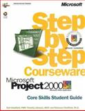 Microsoft Project 2000 Step by Step Courseware Core Skills Class Pack 9780735611191