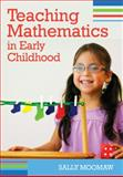 Teaching Mathematics in Early Childhood 9781598571196