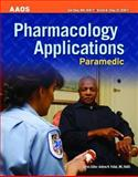 Pharmacology Applications - Paramedic 9780763751197