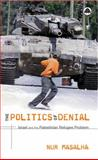 The Politics of Denial 9780745321202