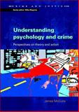 Understanding Psychology and Crime 9780335211203