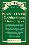 Careers for Plant Lovers and Other Green Thumb Types 9780844241203