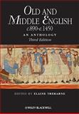 Old and Middle English C. 890-C. 1450 3rd Edition
