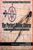The Perfect Online Course 9781607521204