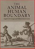 The Animal Human Boundary 9781580461207