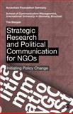 Strategic Research and Political Communication for NGOs 9788132101208