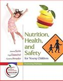 Nutrition, Health, and Safety for Young Children 9780131381209