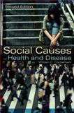 Social Causes of Health and Disease 9780745661209