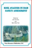 Risk Analysis in Dam Safety Assessment 9781887201209