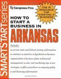 How to Start a Business in Arkansas 9781932531213