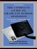 The Complete Guide to Graduate School Admission 2nd Edition