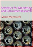 Statistics for Marketing and Consumer Research 9781412911214