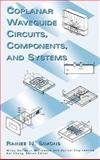 Coplanar Waveguide Circuits, Components, and Systems 9780471161219