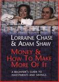 Money and How to Make More of It 9781587991219
